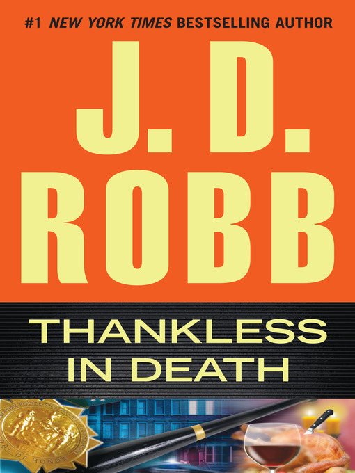 Title details for Thankless in Death by J. D. Robb - Wait list